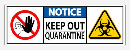Keep Out Quarantine Sign Isolated On White Background, Vector Illustration