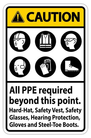 Caution PPE Required Beyond This Point. Hard Hat, Safety Vest, Safety Glasses, Hearing Protection Illustration
