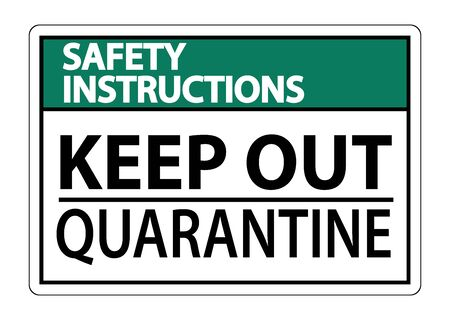 Safety Instructions Keep Out Quarantine Sign Isolated On White Background Stock Illustratie