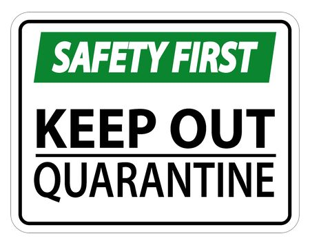 Safety First Keep Out Quarantine Sign Isolated On White Background Stock Illustratie