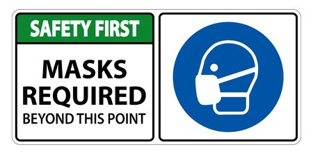 Safety First Masks Required Beyond This Point Sign Isolate On White Background Vettoriali