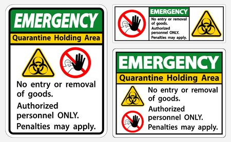 Emergency Quarantine Holding Area Sign Isolated On White Background,Vector Illustration Foto de archivo - 150371951
