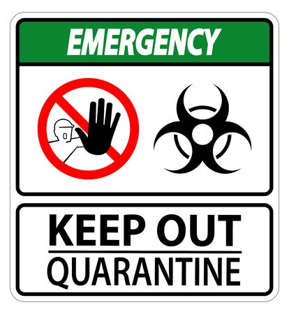 Emergency Keep Out Quarantine Sign Isolated On White Background,Vector Illustration Stock Illustratie