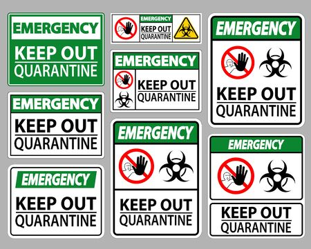 Emergency Keep Out Quarantine Sign Isolate On White Background,Vector Illustration Ilustração