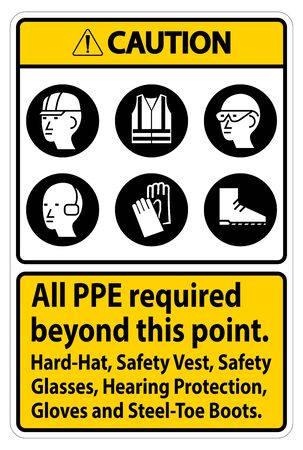 Caution PPE Required Beyond This Point. Hard Hat, Safety Vest, Safety Glasses, Hearing Protection Ilustração