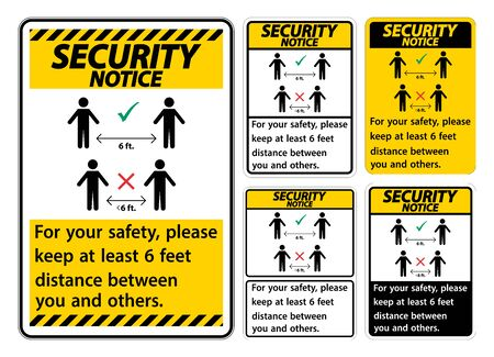 Security Notice Keep 6 Feet Distance,For your safety,please keep at least 6 feet distance between you and others. Çizim