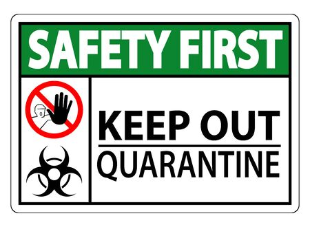 Safety First Keep Out Quarantine Sign Isolated On White Background,Vector Illustration EPS.10 Stock Illustratie
