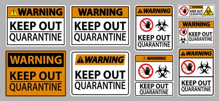 Warning Keep Out Quarantine Sign Isolate On White Background,Vector Illustration