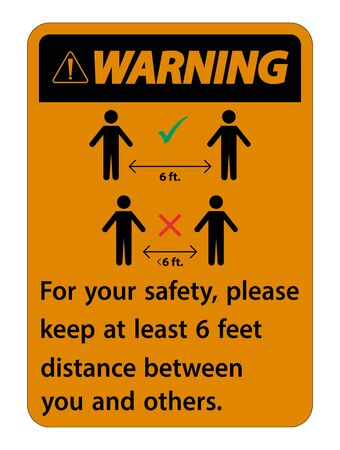 Warning Keep 6 Feet Distance, For your safety, please keep at least 6 feet distance between you and others.