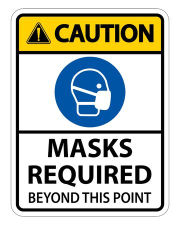 Caution Masks Required Beyond This Point Sign Isolate On White Background,Vector Illustration