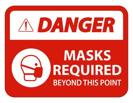 Danger Masks Required Beyond This Point Sign Isolate On White Background,Vector Illustration