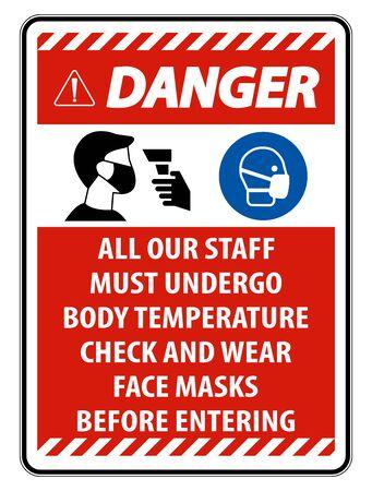 Danger Staff Must Undergo Temperature Check Sign on white background