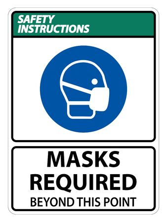 Safety Instructions Masks Required Beyond This Point Sign Isolate On White Background,Vector Illustration EPS.10