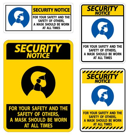 Security Notice For Your Safety And Others Mask At All Times Sign on white background 일러스트
