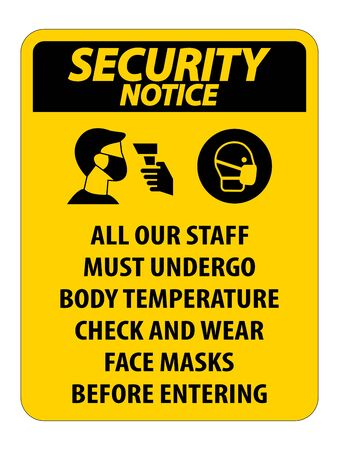 Security Notice Staff Must Undergo Temperature Check Sign on white background 일러스트