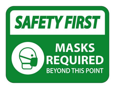 Safety First Masks Required Beyond This Point Sign Isolate On White Background,Vector Illustration EPS.10