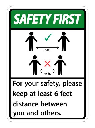 Safety First Keep 6 Feet Distance,For your safety,please keep at least 6 feet distance between you and others. Çizim