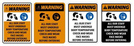 Warning Staff Must Undergo Temperature Check Sign on white background