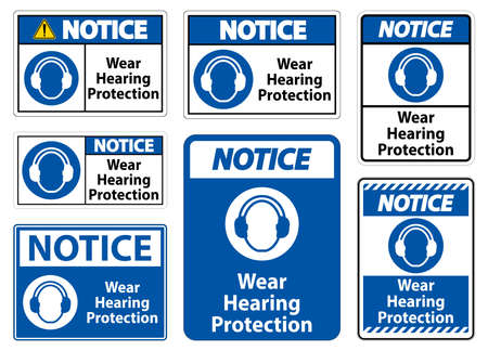 Notice Wear hearing protection sign on white background