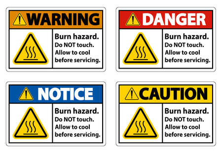 Burn hazard safety,Do not touch label Sign on white background