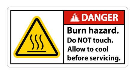 Danger Burn hazard safety,Do not touch label Sign on white background