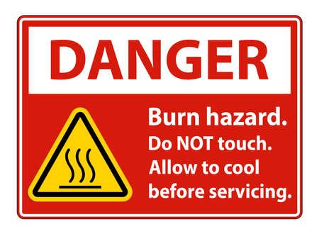 Danger Burn hazard safety,Do not touch label Sign on white background Ilustração