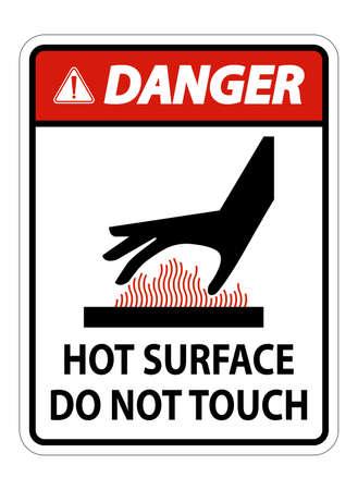 Danger Burn hazard,Hot surface,Do not touch Symbol Sign Isolate on White Background,Vector Illustration Ilustração