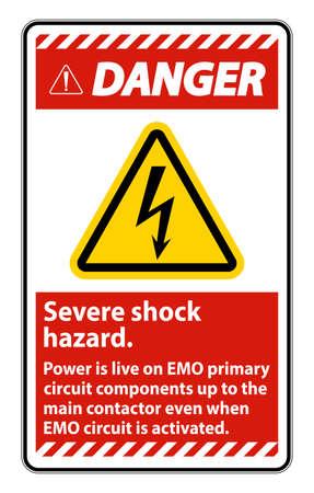 Danger Severe shock hazard sign on white background Ilustração