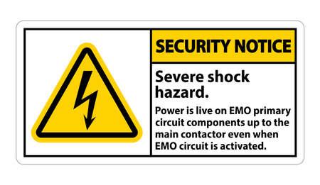 Security Notice Severe shock hazard sign on white background