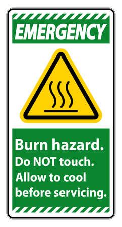Emergency Burn hazard safety,Do not touch label Sign on white background 向量圖像