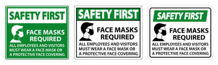 Safety First Face Masks Required Sign on white background
