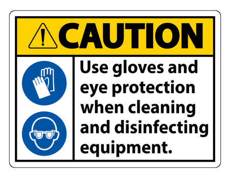 Caution Use Gloves And Eye Protection Sign on white background 向量圖像