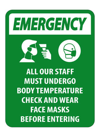 Emergency Staff Must Undergo Temperature Check Sign on white background