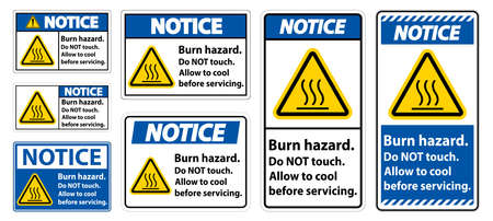 Notice Burn hazard safety,Do not touch label Sign on white background