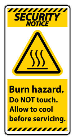 Security Notice Burn hazard safety,Do not touch label Sign on white background