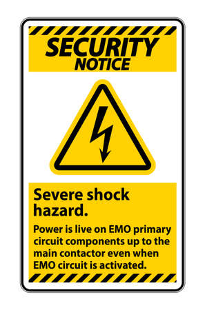 Security Notice Severe shock hazard sign on white background