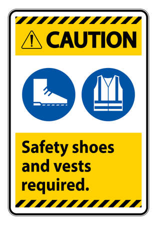 Caution Sign Safety Shoes And Vest Required With PPE Symbols on white background