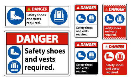 Danger Sign Safety Shoes And Vest Required With PPE Symbols on white background