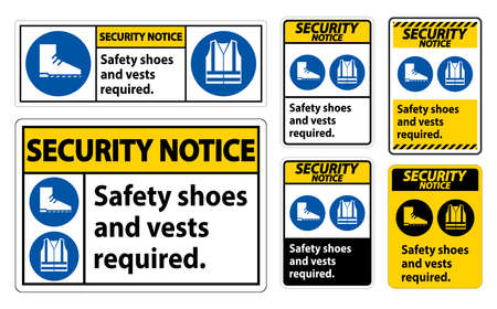 Security Notice Sign Safety Shoes And Vest Required With PPE Symbols on white background Ilustração