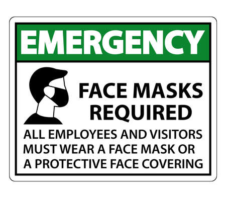 Emergency Face Masks Required Sign on white background