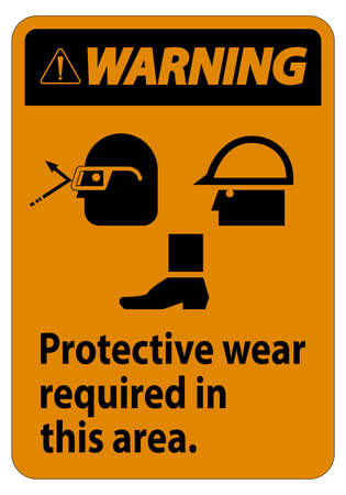 Warning Sign Protective Wear Is Required In This Area.With Goggles, Hard Hat, And Boots Symbols on white background