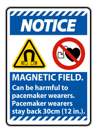 Notice Magnetic field can be harmful to pacemaker wearers.pacemaker wearers.stay back 30cm