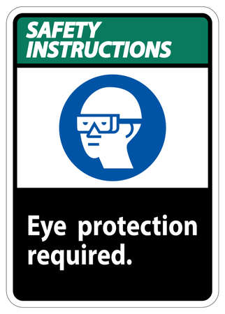 Safety Instructions Sign Eye Protection Required Symbol Isolate on White Background