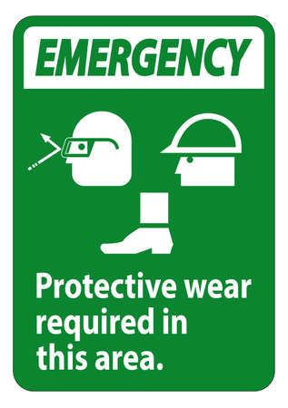 Emergency Sign Protective Wear Is Required In This Area.With Goggles, Hard Hat, And Boots Symbols on white background Ilustração