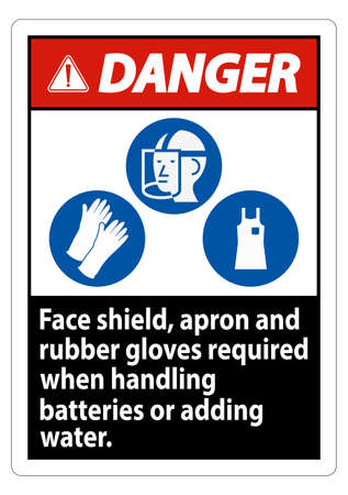 Danger Sign Face Shield, Apron And Rubber Gloves Required When Handling Batteries or Adding Water With PPE Symbols Ilustração