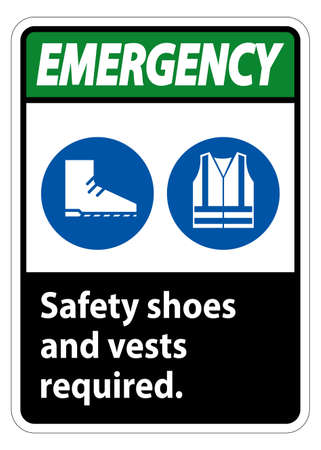 Emergency Sign Safety Shoes And Vest Required With PPE Symbols on white background