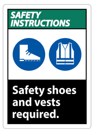 Safety Instructions Sign Safety Shoes And Vest Required With PPE Symbols on White Background,Vector Illustration