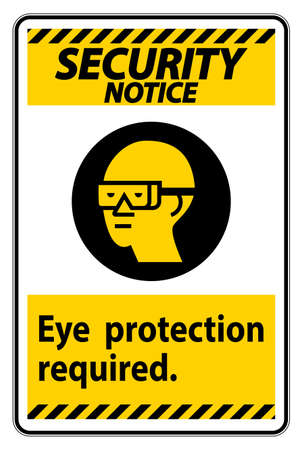 Security Notice Sign Eye Protection Required Symbol Isolate on White Background