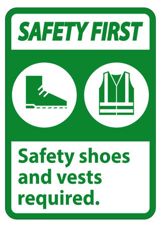 Safety First Sign Safety Shoes And Vest Required With PPE Symbols on White Background,Vector Illustration