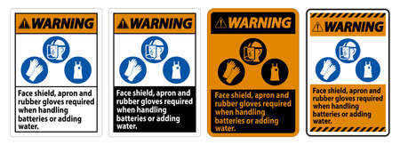 Warning Sign Face Shield, Apron And Rubber Gloves Required When Handling Batteries or Adding Water With PPE Symbols Ilustração